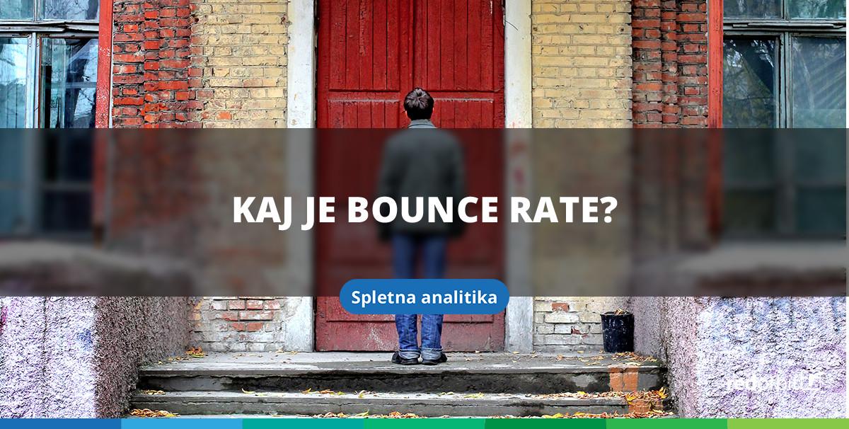 Kaj je bounce rate?
